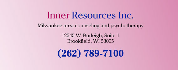 Inner Resources Inc. Milwaukee area counseling and psychotherapy, 12545 W. Burleigh, Suite 1, Brookfield, WI 53005 (262) 789-7100
